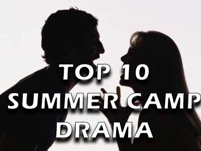 top 10 summer camp drama